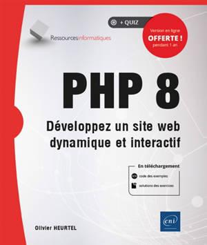 PHP 8 : développez un site web dynamique et interactif