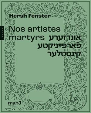 Nos artistes martyrs