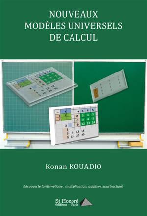 Nouveaux modèles universels de calcul : découverte arithmétique : multiplication, addition, soustraction