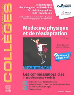 Médecine physique et de réadaptation : réussir son DFASM