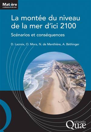 La montée du niveau de la mer d'ici 2100 : scénarios et conséquences