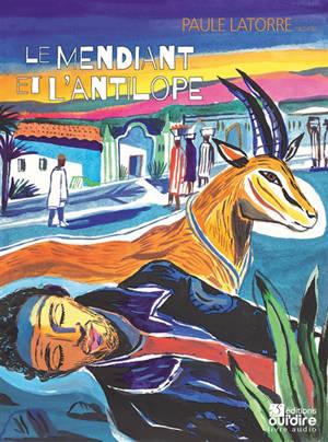 Le mendiant et l'antilope