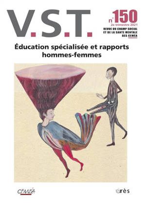 VST. n° 150, Education spécialisée et rapports hommes-femmes