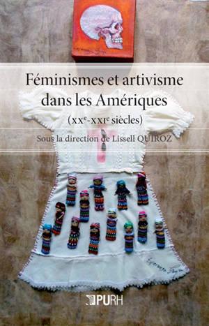Féminismes et artivisme dans les Amériques (XXe-XXIe siècles)