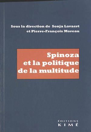 Spinoza et la politique de la multitude