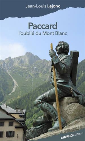 Paccard : l'oublié du mont Blanc