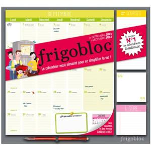 Frigobloc mensuel : de septembre 2021 à décembre 2022 : le calendrier maxi-aimanté pour se simplifier la vie !