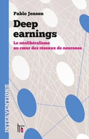 Deep earnings : le néolibéralisme au coeur des réseaux de neurones