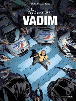 Monsieur Vadim. Volume 2, Supplément frites et sulfateuse
