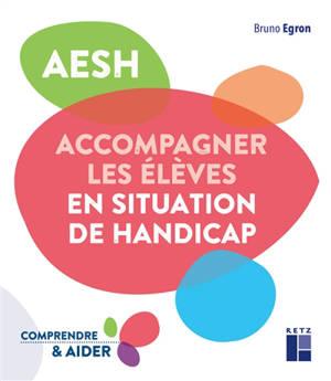 AESH : accompagner les élèves en situation de handicap