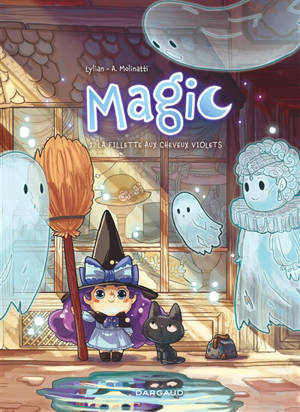 Magic. Volume 1, La fillette aux cheveux violets