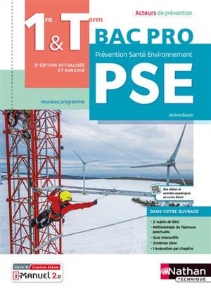 Prévention, santé, environnement, PSE, 1re & terminale bac pro : nouveau programme