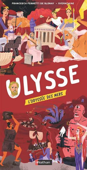 Ulysse : l'odyssée des mers