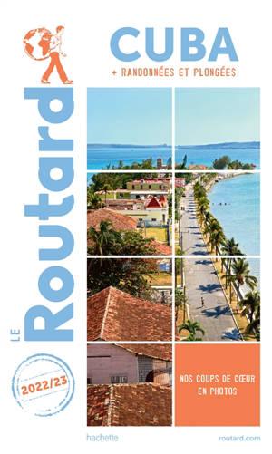 Cuba : + randonnées et plongées : 2022-2023