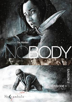 No body : saison 2. Volume 3, Le berger