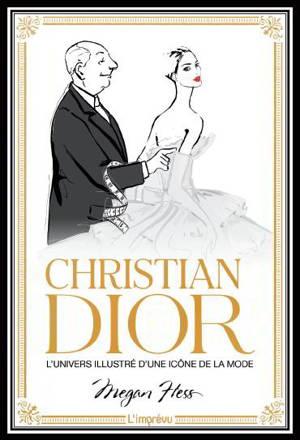 Christian Dior : l'univers illustré d'une icône de la mode