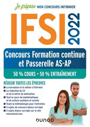 IFSI 2022 : concours formation continue et passerelle AS-AP : 50 % cours, 50 % entraînement, réussir toutes les épreuves