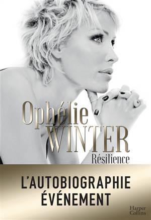 Résilience : autobiographie