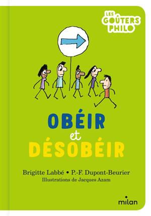 Obéir et désobéir