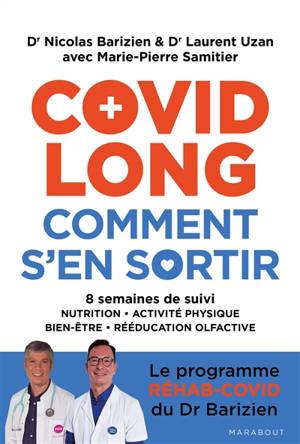 Covid long, comment s'en sortir : 8 semaines de suivi : nutrition, activité physique, bien-être, rééducation olfactive