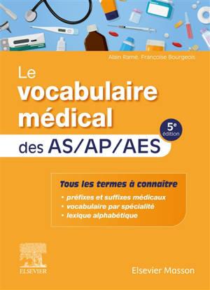 Le vocabulaire médical des AS-AP-AES
