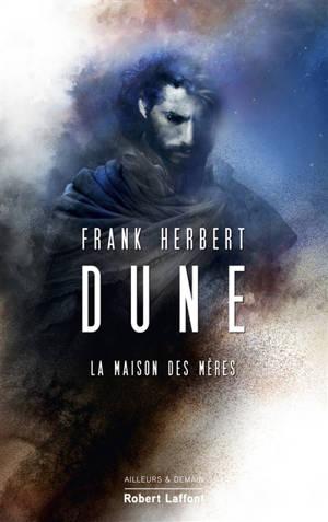 Dune. Volume 6, La maison des mères
