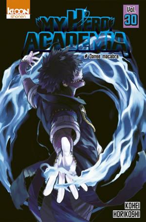 My hero academia. Volume 30, Danse macabre