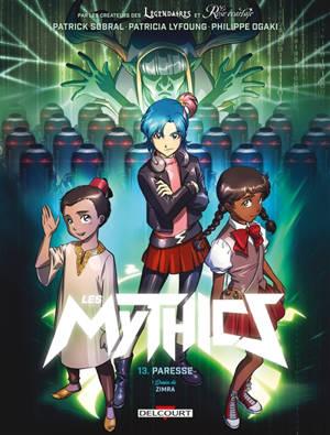 Les mythics. Volume 13, Paresse