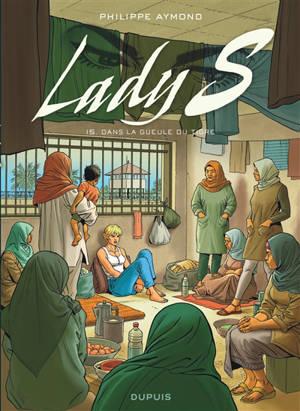 Lady S. Volume 15, Dans la gueule du tigre