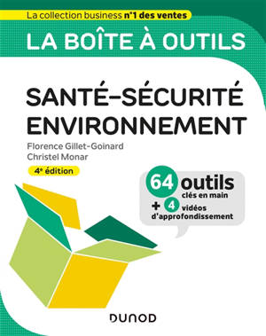 La boîte à outils en santé-sécurité-environnement : 64 outils clés en main + 4 vidéos d'approfondissement