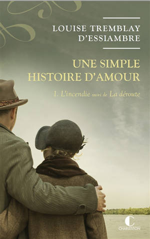 Une simple histoire d'amour. Volume 1