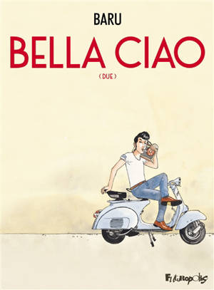 Bella ciao. Volume 2
