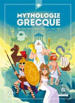 Mythologie grecque : Zeus, Athéna, Hermès, Perséphone, Hélène, Ulysse, Hercule, Thésée