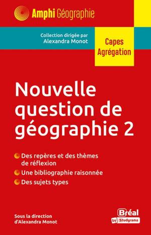 Nouvelle question de géographie 2 (TP) : Capes, agrégation