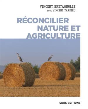 Réconcilier nature et agriculture