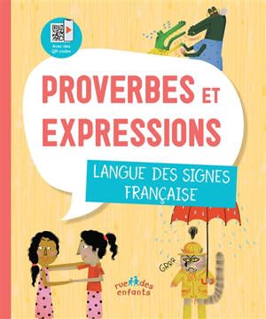 Proverbes et expressions : langue des signes française