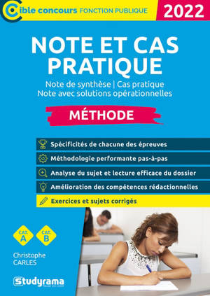 Note et cas pratique : note de synthèse, cas pratique, note avec solutions opérationnelles : méthode, cat. A, cat. B, 2022
