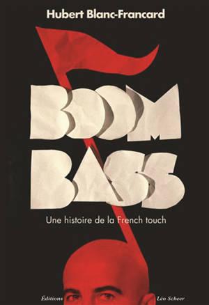 Boombass, une histoire de la French touch