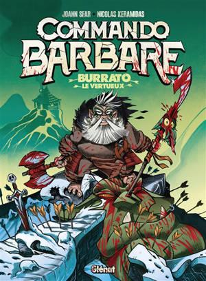 Commando barbare : Burrato le vertueux