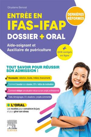 Entrée en IFAS-IFAP : dossier + oral, aide-soignant et auxiliaire de puériculture : dernières réformes