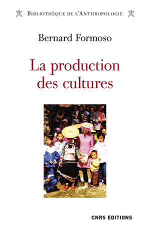 La production des cultures : ethnicité, médiations et coculturations