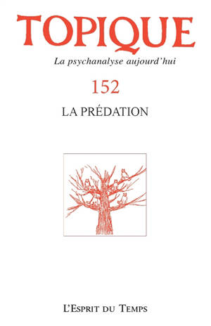Topique. n° 152, Prédation et pornographie