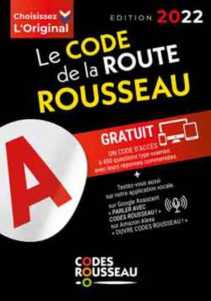 Le code de la route Rousseau : 2022