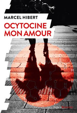Ocytocine mon amour
