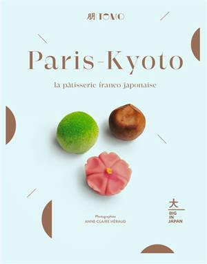 Paris-Kyoto : la pâtisserie franco-japonaise