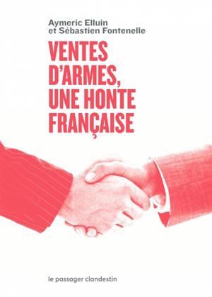 Ventes d'armes : une honte française