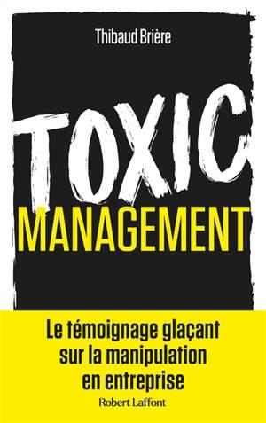 Toxic management