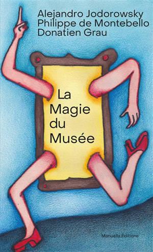 La magie du musée