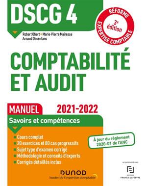 DSCG 4, comptabilité et audit : manuel : réforme expertise comptable, 2021-2022