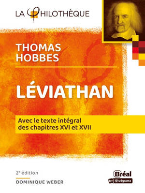 Léviathan, Thomas Hobbes : avec le texte intégral des chapitres XVI et XVII